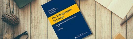"""Insbesondere die """"Denkanstöße"""" im abschließenden Kapitel """"Kollektiver Volksgruppenschutz und Separatismus"""" seien ihnen nachdrücklich ans Herz gelegt. © EU-Infothek"""